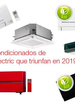 Los aires acondicionados de Mitsubishi Electric que triunfan en 2019